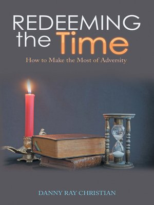 cover image of Redeeming the Time