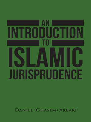 cover image of An Introduction to Islamic Jurisprudence