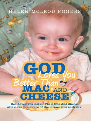 cover image of God Loves You Better Than Mac And Cheese