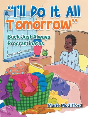 "cover image of ""I'll Do It All Tomorrow"""