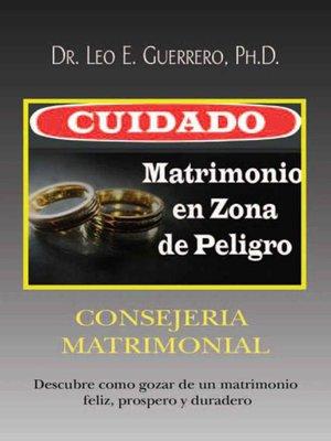 cover image of Cuidado: Matrimonio en Zona de Peligro