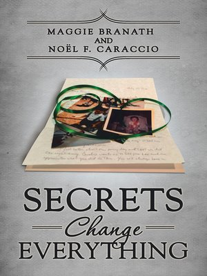 cover image of Secrets Change Everything