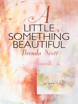 cover image of A Little Something Beautiful