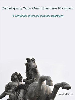 cover image of Developing Your Own Exercise Program