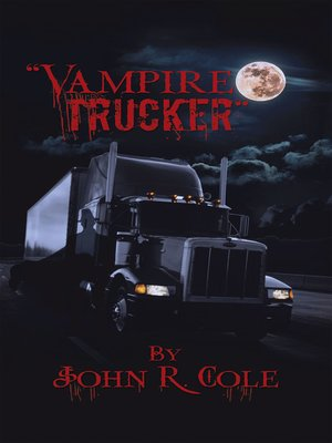 "cover image of ""The Vampire Trucker"""