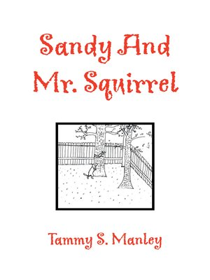 cover image of Sandy and Mr. Squirrel