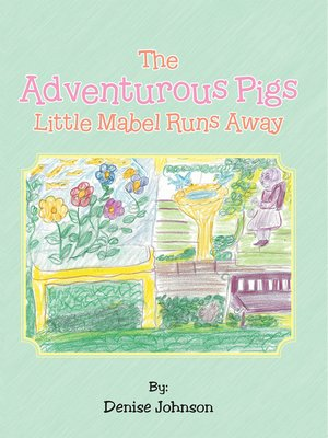cover image of The Adventurous Pigs