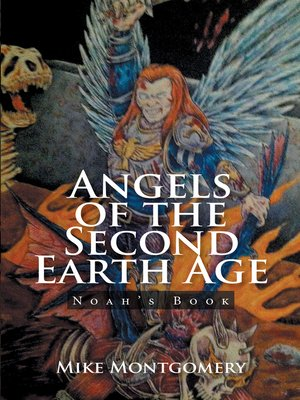 cover image of Angels of the Second Earth Age
