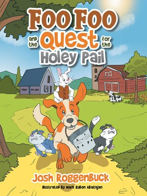 cover image of Foo Foo and the Quest for the Holey Pail