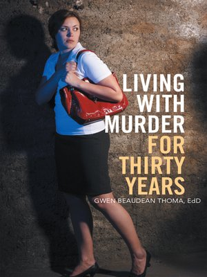 cover image of Living with Murder for Thirty Years
