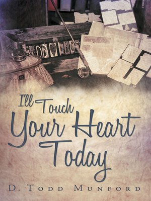 cover image of I'll Touch Your Heart Today