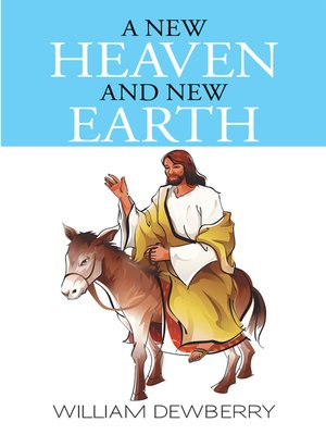 cover image of A New Heaven and New Earth