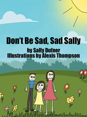 cover image of Don't Be Sad, Sad Sally