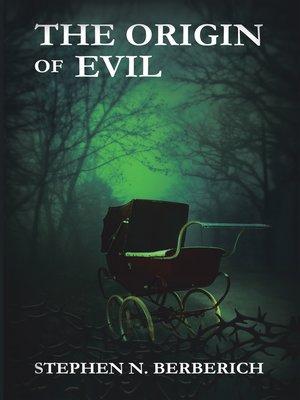 cover image of The Origin of Evil