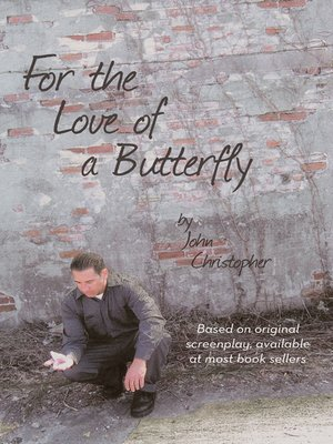 cover image of For the Love of a Butterfly