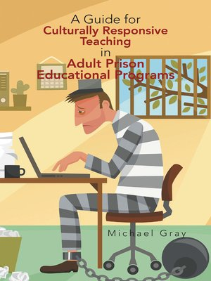 cover image of A Guide for Culturally Responsive Teaching in Adult Prison Educational Programs