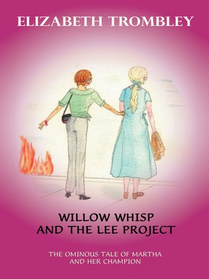 cover image of Willow Whisp and the Lee Project