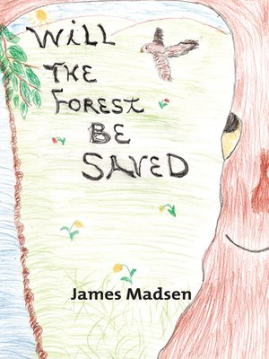 cover image of Will the Forest Be Saved