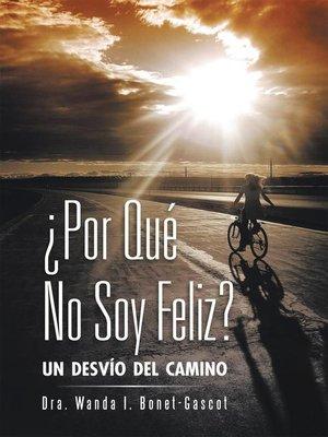 cover image of ¿Por qué no soy feliz?