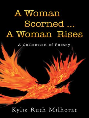 cover image of A Woman Scorned ... a Woman Rises