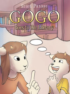 cover image of Gogo Goes to the Library