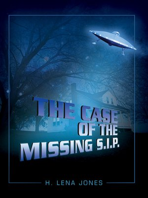 cover image of THE CASE of the MISSING S.I.P.