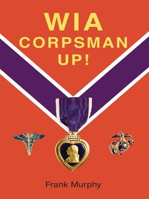 cover image of WIA, Corpsman Up!