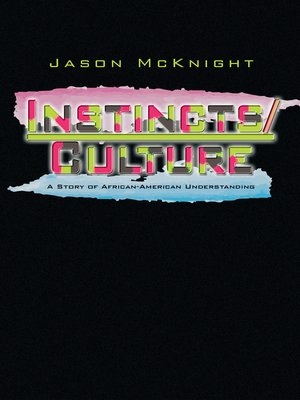cover image of Instincts and Culture