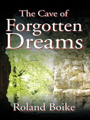 cover image of The Cave of Forgotten Dreams