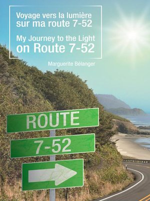 cover image of Voyage Vers La Lumire Sur Ma Route 7-52/My Journey to the Light on Route 7-52