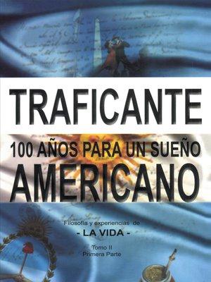 cover image of 100 años para un sueño americano