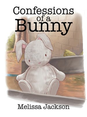 cover image of Confessions of a Bunny