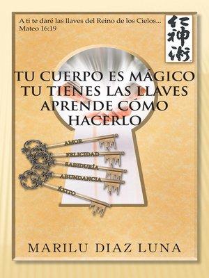 cover image of TU CUERPO ES MGICO