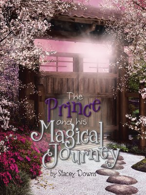 cover image of The Prince and His Magical Journey