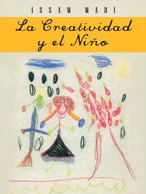cover image of La Creatividad y el Niño