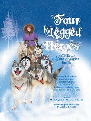 cover image of Four Legged Heroes