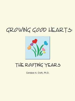 cover image of Growing Good Hearts