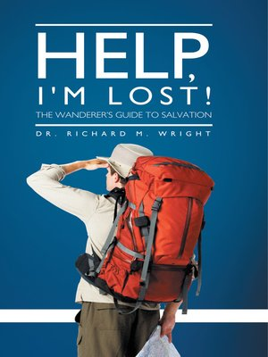 cover image of Help, I'm Lost!