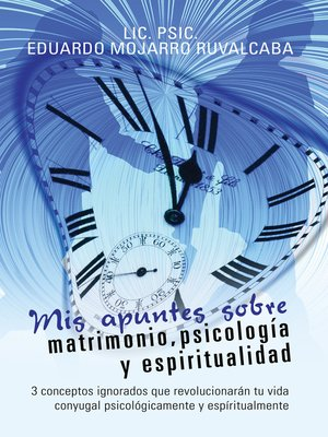 cover image of Mis apuntes sobre matrimonio, psicología y espiritualidad