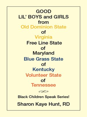 cover image of Good Lil   Boys and Girls from Old Dominion State of Virginia Free Line State of Maryland Blue Grass State of Kentucky Volunteer State of Tennessee