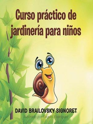 cover image of Curso práctico de jardinería para niños