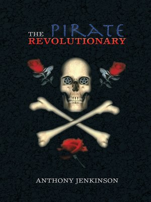 cover image of The Pirate Revolutionary