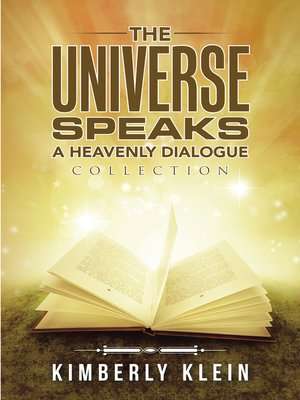 cover image of The Universe Speaks a Heavenly Dialogue