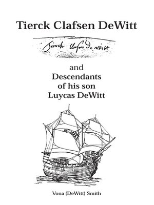 cover image of Tierck Clafsen Dewitt and Descendants of His Son Luycas Dewitt