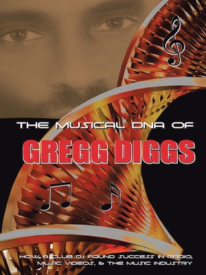 cover image of The Musical DNA of Gregg Diggs