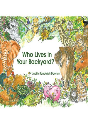 cover image of Who Lives in Your Backyard?