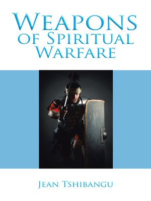cover image of Weapons of Spiritual Warfare