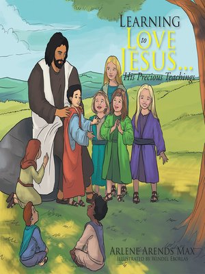 cover image of Learning to Love Jesus . . . His Precious Teachings