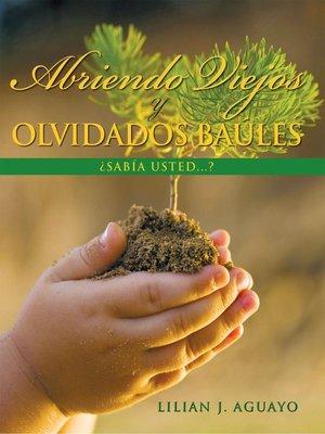 cover image of Abriendo Viejos Y Olvidados Baúles