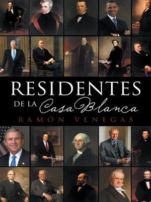 cover image of Residentes de la Casa Blanca